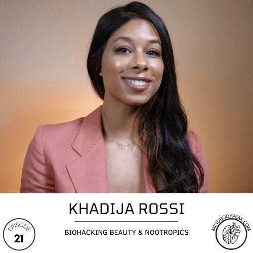 Khadija Rossi on the Mind Body Peak Performance Podcast: Sexual Energy Transmutation
